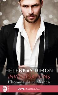 HelenKay Dimon et Marie Villani - Investigations (Tome 2.5) - L'homme de confiance.