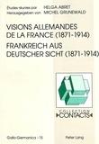 Helga Abret - Visions Allemandes de la France (1871-1914).