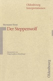 Helga Esselborn-Krumbiegel - Hermann Hesse, Der Steppenwolf - Oldenbourg Interpretationen.