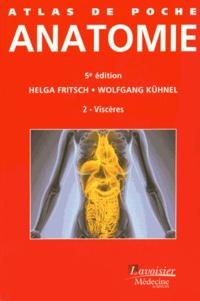 Helga Fritsch et Wolfgang Kühnel - Atlas de poche d'anatomie - Tome 2, Viscères.