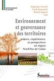 Helga-Jane Scarwell et Claude Kergomard - Environnement et gouvernance des territoires - Enjeux, expériences et perspectives en Région Nord-Pas de Calais.