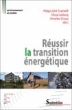 Helga-Jane Scarwell et Divya Leducq - Réussir la transition énergétique.