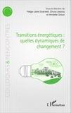 Helga-Jane Scarwell et Divya Leducq - Transitions énergétiques : quelles dynamiques de changement ?.
