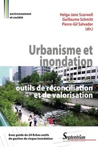 Helga-Jane Scarwell et Guillaume Schmitt - Urbanisme et inondation : outils de réconciliation et de valorisation.