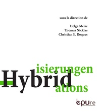 Helga Meise et Thomas Nicklas - Hybridisierungen, hybridations.