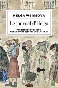 Helga Weissova - Le journal d'Helga - Témoignage et dessins d'une enfant rescapée de la Shoah.