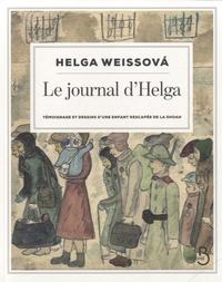 Le journal dHelga - Témoignage et dessins dune enfant rescapée de la Shoah.pdf