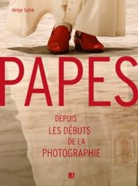 Helge Sobik - Papes depuis les débuts de la photographie.