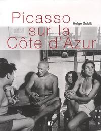 Helge Sobik - Picasso sur la Côte d'Azur.