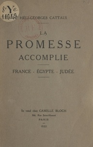 Héli-Georges Cattani - La promesse accomplie.