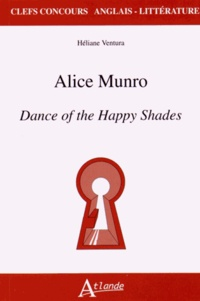Héliane Ventura - Alice Munro - Dance of the Happy Shades.