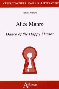 Héliane Ventura - Alice Munro - Dance of the Happy Shades.