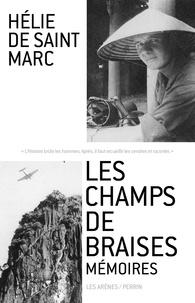Hélie de Saint Marc - Les champs de braises - Mémoires.