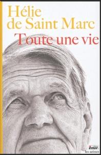 Hélie de Saint Marc - Toute une vie. 1 CD audio