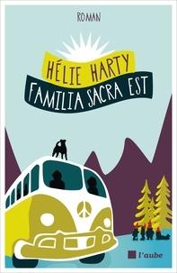Hélie Harty - Familia Sacra Est.