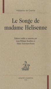 Hélisenne de Crenne - Le songe de madame Hélisenne.