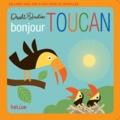Hélium - Livre tout-petits bonjour Toucan !.
