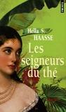 Hella-S Haasse - Les seigneurs du thé.