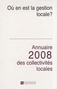 Hellmut Wollmann et Gérard Marcou - Annuaire 2008 des collectivités locales - Où en est la gestion locale ?.