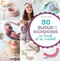 Hello Kim et  Charlov - 30 bijoux et accessoires au tricot et au crochet.