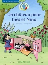 Helma Hofkes et Daniëlle Roothooft - Un château pour Inès et Nina.