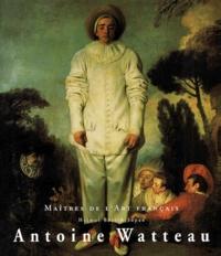 Helmut Börsch-Supan - Antoine Watteau. - 1684-1721.
