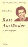 Helmut Braun - 'Ich bin fünftausend Jahre jung' - Rose Ausländer Zu ihrer Biographie.