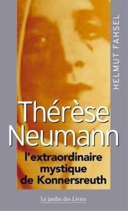 Galabria.be Thérèse Neumann l'extraordinaire mystique de Konnersreuth Image
