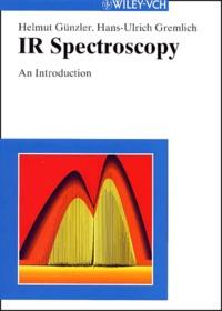 IR Spectroscopy. An Introduction - Helmut Gunzler |