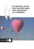 Helmut-K Anheier et Wolfgang Bielefeld - Le secteur à but non lucratif dans une économie en mutation.