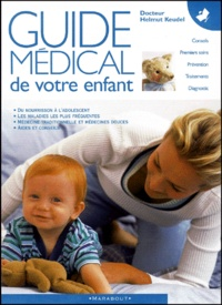 Helmut Keudel - Guide médical de votre enfant.