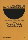Helmut Klages et Hermann Hill - Trends in Public Sector Renewal - Recent Developments and Concepts of Awarding Excellence.