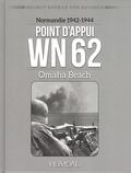 Helmut-Konrad von Keusgen - Point d'appui WN 62 - Normandie 1942-1944 Omaha Beach.