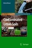 Helmut Meuser - Contaminated Urban Soils.