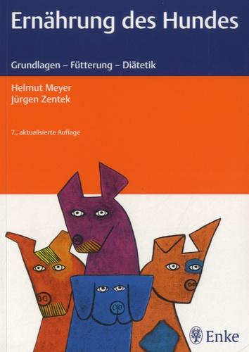 Helmut Meyer - Ernährung des Hundes.