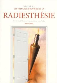 Helmut Müller - Entrez dans... les fabuleux pouvoirs de la radiesthésie - Connaître les fabuleux pouvoirs du pendule pour mieux l'utiliser.