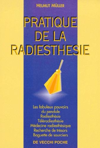 Helmut Müller - Pratique de la radiesthésie - Les fabuleux pouvoirs du pendule.