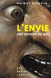 Helmut Schoeck - L'envie - Une histoire du mal.