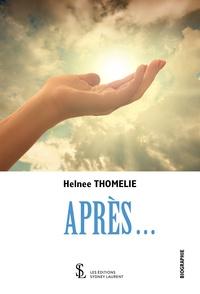 Helnee Thomélie - Après....