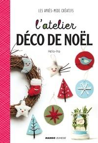 Hélo-Ita - L'atelier déco de Noël.