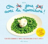 On joue avec la nourriture! - 22 décors à créer et savourer.pdf