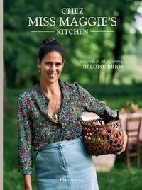 Héloïse Brion - Chez Miss Maggie's Kitchen.