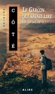 Héloïse Côté - Garçon qui savait lire (Le) - Les Voyageurs -2.