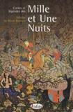 Héloïse De Mont-Rachais - Contes et légendes des Mille et Une Nuits.