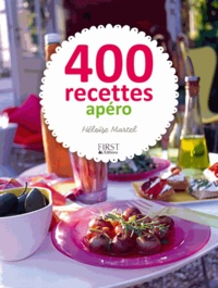 Héloïse Martel - 400 recettes d'apéro.
