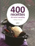 Héloïse Martel - 400 recettes de mini-cocottes.