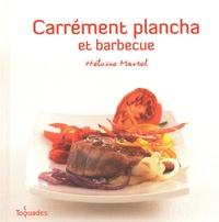 Héloïse Martel - Carrément plancha et barbecue.
