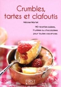 Héloïse Martel - Crumbles, tartes et clafoutis.