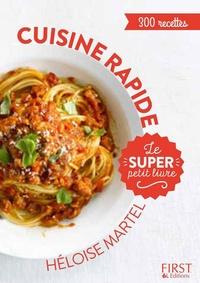 Héloïse Martel - Cuisine rapide - 300 recettes.