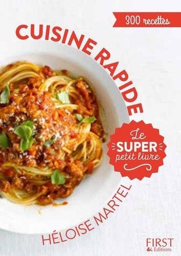 Cuisine rapide. 300 recettes